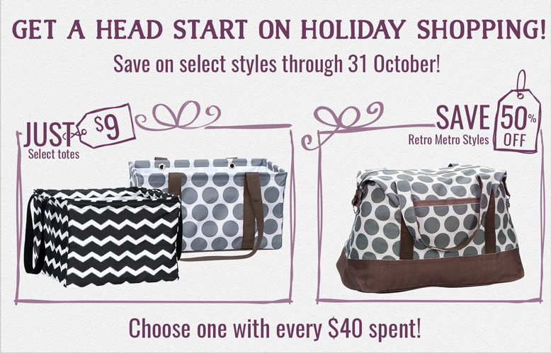 Get a head start on holiday shopping! Save on select styles through 31 October!
