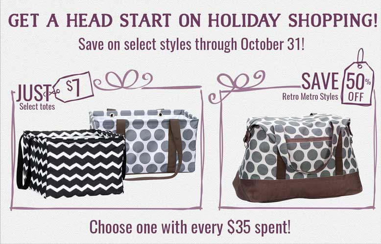 Get a head start on holiday shopping! Save on select styles through October 31!
