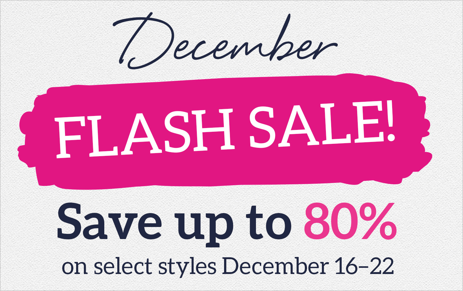 December Flash Sale!